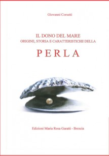 EDIZIONI MARIA ROSA GARATTI NUOVA EDIZIONE AGGIORNATA 2013 del libro PERLA di Giovanni Corsetti