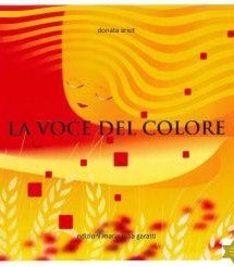 EDIZIONI MARIA ROSA GARATTI La voce del colore di Donata Ariot  (ALL RIGHTS RISERVED)